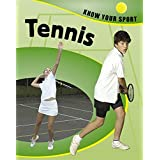 Tennis (Know Your Sport) by Clive Gifford (2007-04-26)