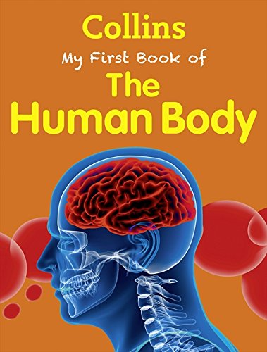 My First Book of the Human Body (My First) (Collins My First) por Collins