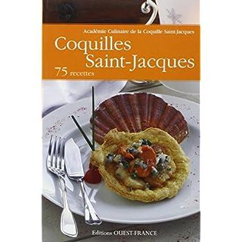 Coquilles Saint-Jacques : 75 recettes