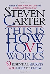This is How Love Works: 9 Essential Secrets You Need to Know by Steven Carter (2001-01-02)