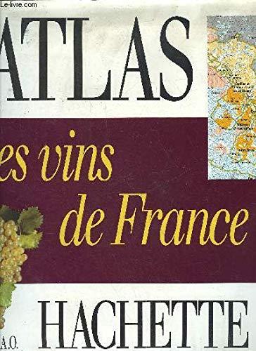 Les vins de France (Atlas Hachette)