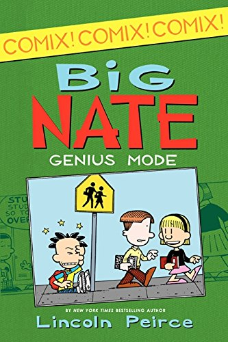 Big Nate: Genius Mode [With Poster] (Big Nate Comix) por Lincoln Peirce