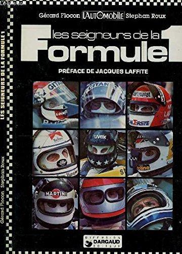 Les Seigneurs de la formule 1 +un (Collection Sport mécanique)