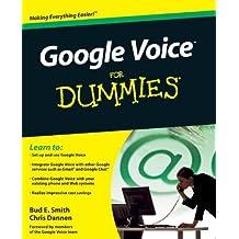 Google Voice For Dummies 1st edition by Smith, Bud E., Dannen, Chris (2009) Taschenbuch