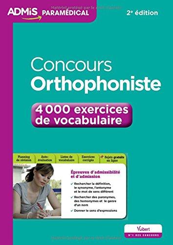 Concours Orthophoniste - 4 000 exercices de vocabulaire - Entraînement