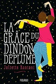 La Grace du Dindon Déplumé par Rontani Juliette