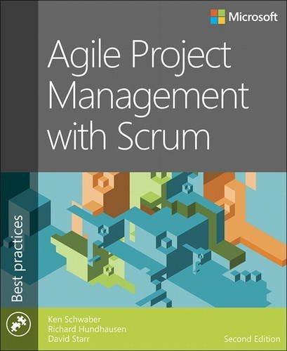 Agile Project Management with Scrum (2nd Edition) (Developer Best Practices) by Ken Schwaber (2015-12-21)