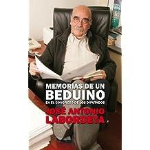 Memorias de un beduino en el Congreso de los Diputados (B DE BOLSILLO, Band 603001)