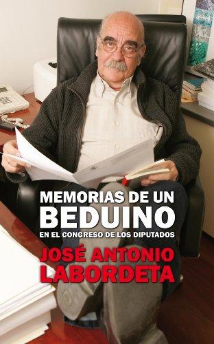 Memorias de un beduino en el Congreso de los Diputados (B DE BOLSILLO) por José Antonio Labordeta