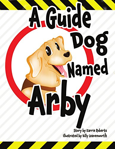 a-guide-dog-named-arby-english-edition