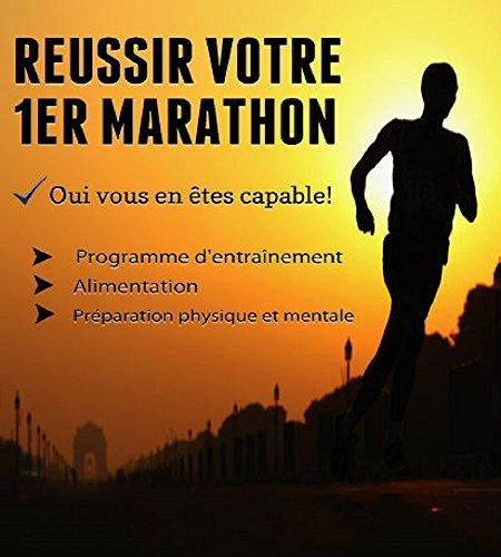 Russir son 1er Marathon: Oui vous en tes capable!