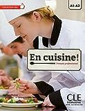 En Cuisine !: Livre Avec CD-MP3
