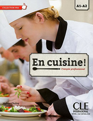 En Cuisine !: Livre Avec CD-MP3 por Jérôme Cholvy