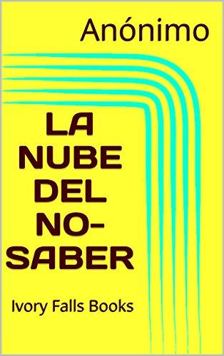 LA NUBE DEL NO-SABER