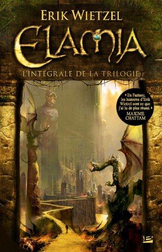 Elamia - L'Intégrale