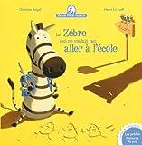 Telecharger Livres Mamie Poule raconte n 11 Le zebre qui ne voulait pas aller a l ecole (PDF,EPUB,MOBI) gratuits en Francaise