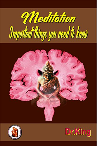 Meditation - Important things you need to know (English Edition)