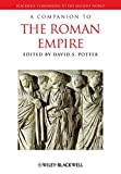 A Companion to the Roman Empire: 44 BC-AD 337 (Blackwell Companions to the Ancient World)