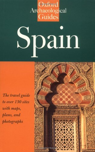 Spain: An Oxford Archaeological Guide (Oxford Archaeological Guides)