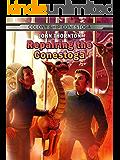 Repairing the Conestoga (The Colony Ship Conestoga Book 3)