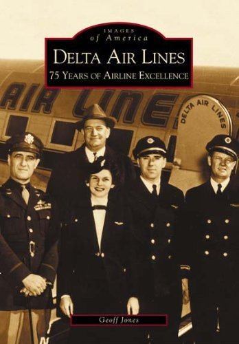 delta-air-lines-75-years-of-airline-excellence-images-of-aviation-georgia-by-geoff-jones-2003-12-01