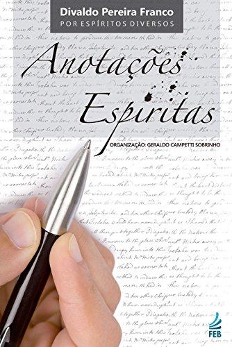 Anotações Espíritas (Portuguese Edition)