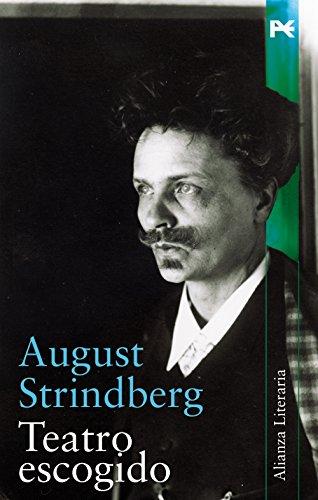 Teatro escogido (Alianza Literaria (Al)) por August Strindberg