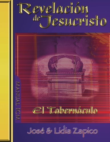 Revelación de Jesucristo - El Tabernáculo Manual ICM