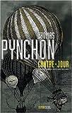 Contre-jour : roman | Pynchon, Thomas (1937-....,). Auteur