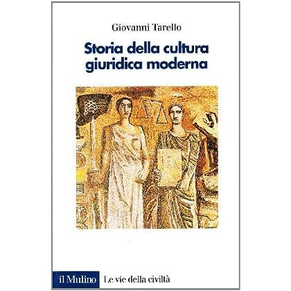 Storia Della Cultura Giuridica Moderna. Assolutismo E Codificazione Del Diritto