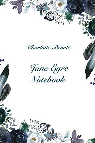 Jane Eyre Notebook por Charlotte Brontë