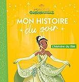 LA PRINCESSE ET LA GRENOUILLE - Mon Histoire du Soir - L'histoire du film