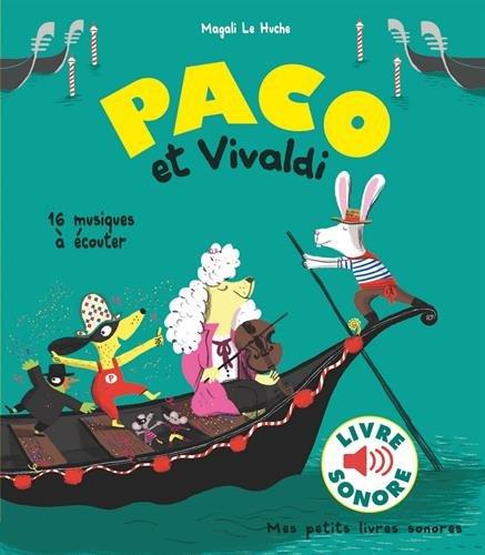 Paco et Vivaldi : 16 musiques à écouter