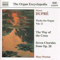 Dupre: Works For Organ, Vol. 11