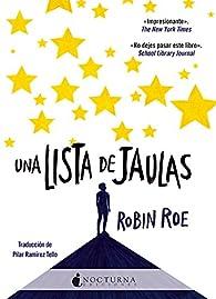 Una lista de jaulas par Robin Roe