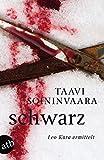 Schwarz (Leo Kara ermittelt, Band 1) - Taavi Soininvaara