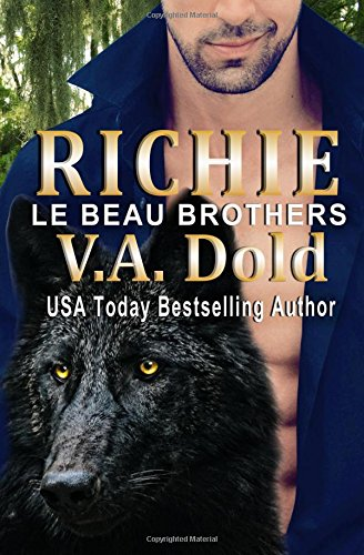 Richie: Le Beau Series: New Orleans Billionaire Wolf Shifters with plus sized BBW for mates: Volume 6