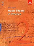 [(Music Theory in Practice, Grade 2)] [Author: Eric Taylor] published on (May, 2008)