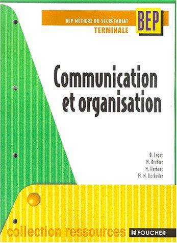 Communication et Organisation, Terminale BEP métiers du secrétariat
