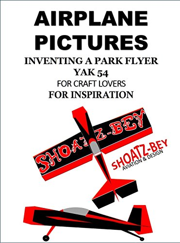 aircraft-design-airplane-pictures-yak-54-parkflyer-flight-hobby-project-model-aircraft-book-for-chil