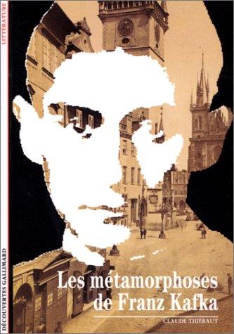 Les Métamorphoses de Kafka