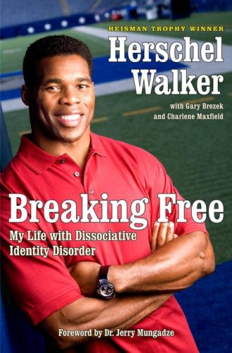 Breaking Free: My Life with Dissociative Identity Disorder
