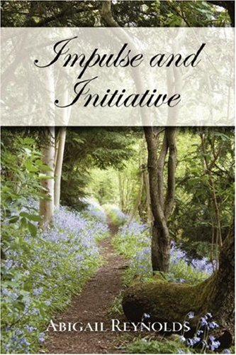 Impulse & Initiative: A Pride & Prejudice Variation