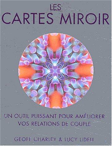 Les cartes miroir : Un outil puissant pour amliorer vos relations de couple