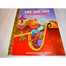 Ho Ho Ho, Baby Fozzie (A Little Golden Book) by Lauren Attinello (1998-07-27)