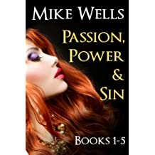 Passion, Power & Sin - Books 1-5 (Book 1 Free): The Victim of a Global Internet Scam Plots Her Revenge
