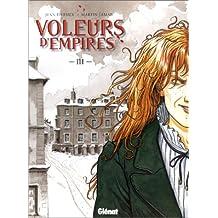 Voleurs d'Empires, Tome 3 : Un sale Métier