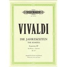 """Die vier Jahreszeiten: Konzert für Violine, Streicher und Basso continuo f-Moll op. 8 Nr. 4 RV 297 """"Der Winter"""": Ausgabe für Violine und Klavier"""