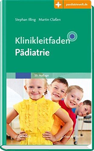 Klinikleitfaden Pädiatrie: Mit Zugang zur Medizinwelt
