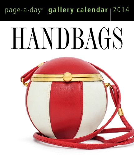 Handbags Page-A-Day Gallery Calendar 2014